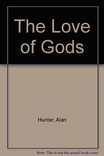 9780754031628: The Love of Gods