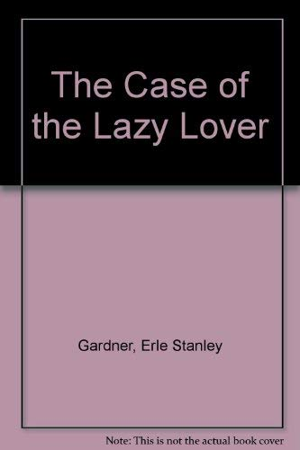 9780754031710: The Case of the Lazy Lover