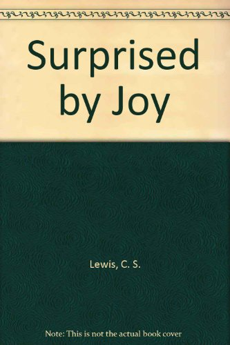 9780754031734: Surprised By Joy