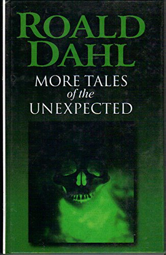 9780754031796: More Tales of the Unexpected