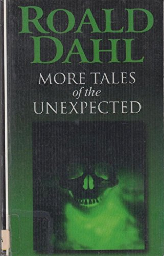 9780754031802: More Tales of the Unexpected (Camden)
