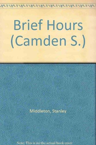 9780754032106: Brief Hours (Camden S.)