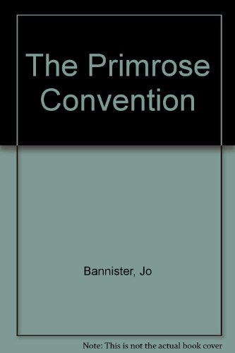 The Primrose Convention: Jo Bannister