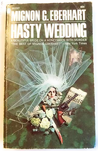 Hasty Wedding (0754033139) by Mignon G. Eberhart