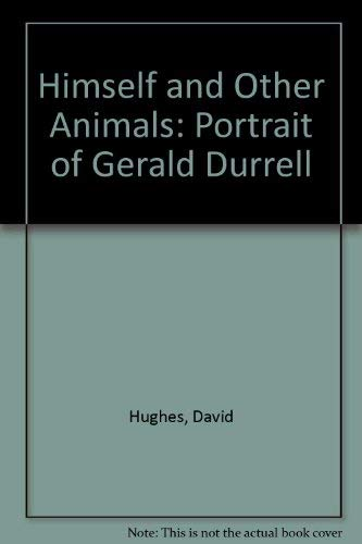 9780754033271: Himself and Other Animals: Portrait of Gerald Durrell