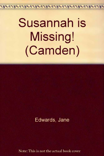 9780754034889: Susannah Is Missing (Camden)