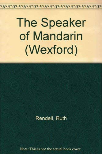 9780754034971: The Speaker of Mandarin (Inspector Wexford)