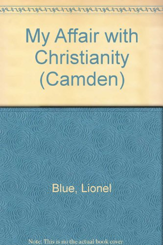 9780754035046: My Affair with Christianity (Camden)