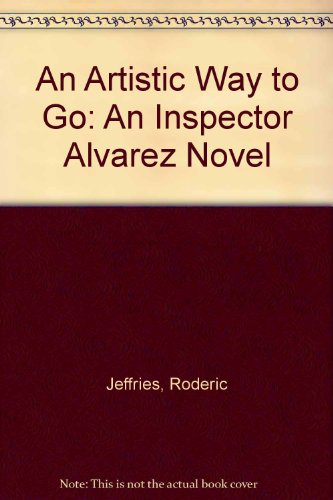 9780754035091: An Artistic Way to Go: An Inspector Alvarez Novel