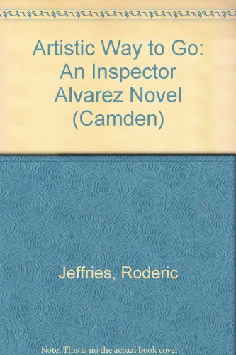 9780754035107: Artistic Way to Go: An Inspector Alvarez Novel (Camden)