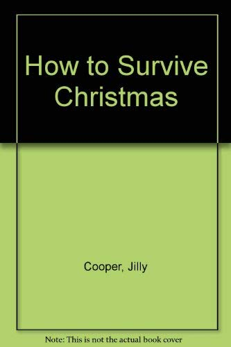 9780754035275: How to Survive Christmas