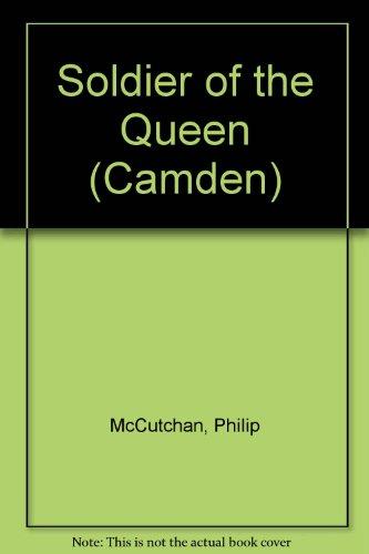 9780754035947: Soldier of the Queen (Camden)