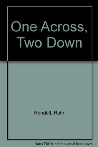 One Across, Two Down (9780754036272) by Ruth Rendell