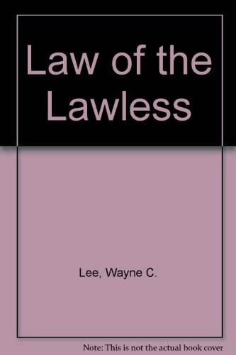 9780754036548: Law of the Lawless