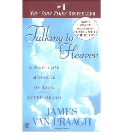 9780754036609: Talking to Heaven: A Medium's Message of Life After Death (Camden)