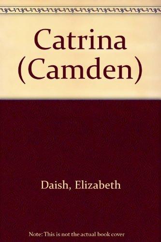 9780754037002: Catrina (Camden)