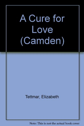 9780754037521: A Cure for Love (Camden)