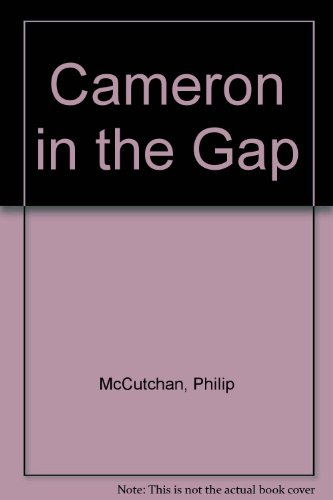 9780754038108: Cameron in the Gap