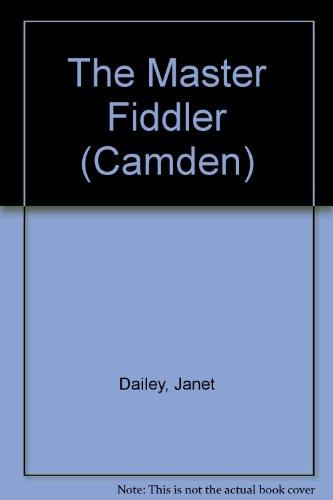 9780754038818: The Master Fiddler (Camden)