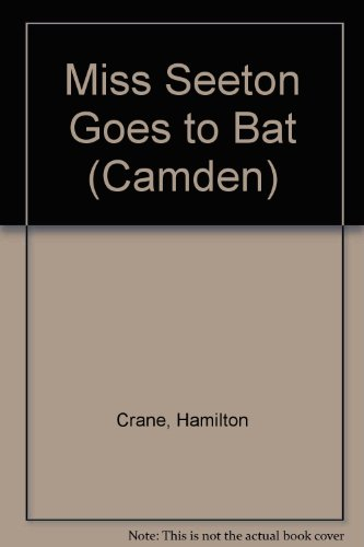 Miss Seeton Goes to Bat (Camden) (075403898X) by Crane, Hamilton
