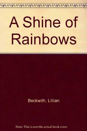 9780754039013: A Shine of Rainbows