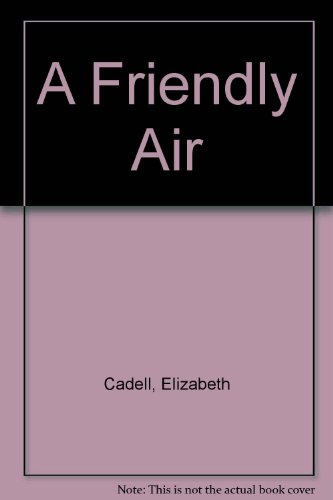9780754039235: The Friendly Air