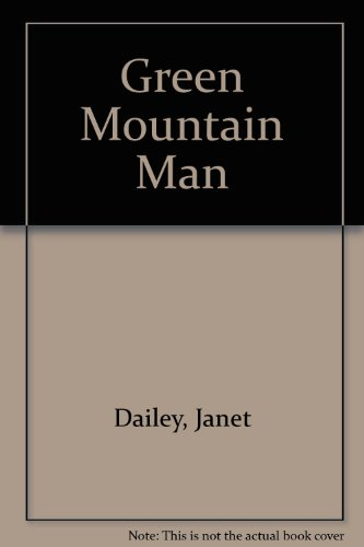 Green Mountain Man (0754040275) by Janet Dailey