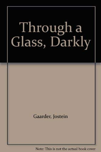 Through a Glass, Darkly (0754040577) by Gaarder, Jostein