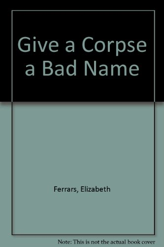 9780754040620: Give a Corpse a Bad Name
