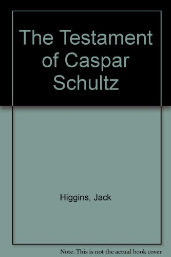 9780754040811: The Testament of Caspar Schultz
