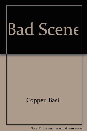 Bad Scene: Copper, Basil