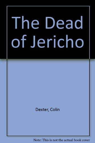 The Dead of Jericho: Colin Dexter
