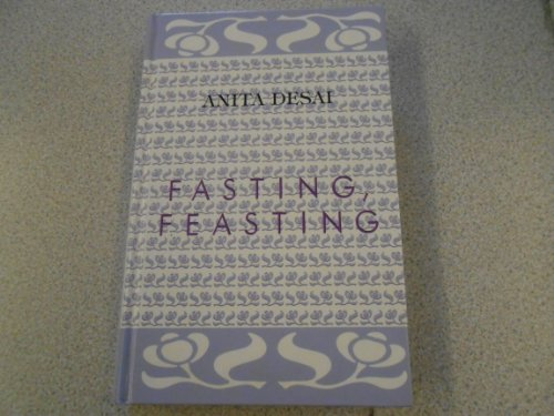 Fasting, Feasting (0754042391) by Desai, Anita