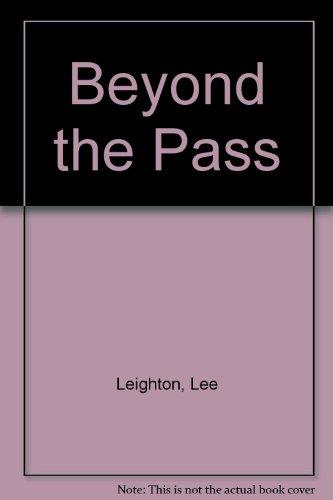 9780754043089: Beyond the Pass