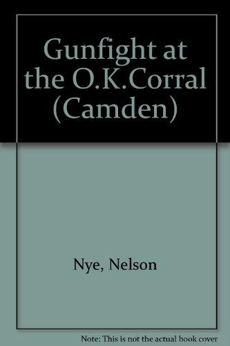 9780754044093: Gunfight at the O.K. Corral (Camden)