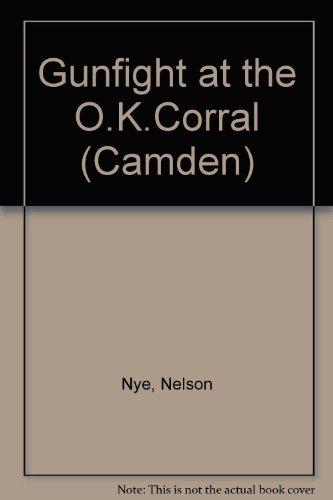 9780754044109: Gunfight at the O.K. Corral (Camden)