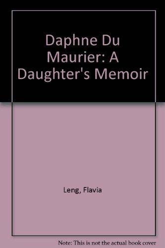 9780754044956: Daphne Du Maurier: A Daughter's Memoir