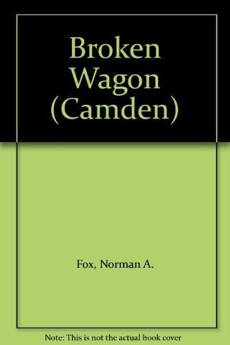 9780754045342: Broken Wagon (Camden)