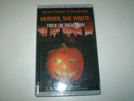 9780754045656: Trick or Treachery: A Murder, She Wrote Mystery