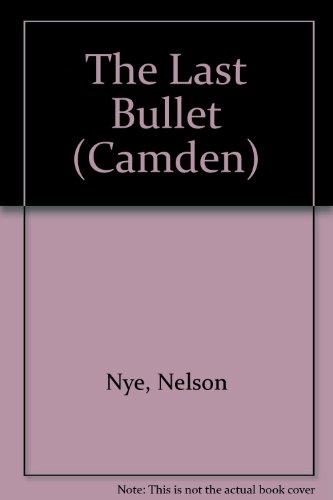 9780754046042: The Last Bullet