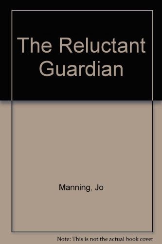 9780754046356: The Reluctant Guardian
