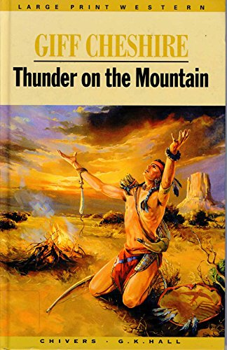 9780754046615: Thunder on the Mountain