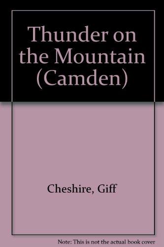 Thunder on the Mountain (Camden): Cheshire, Giff