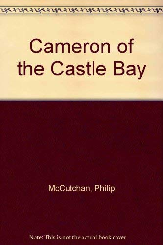 9780754046844: Cameron of the Castle Bay