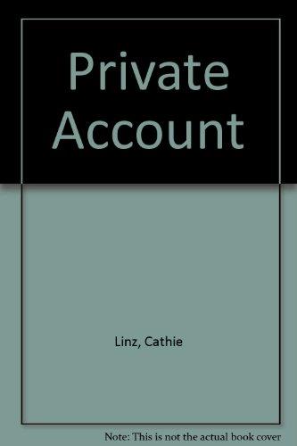 9780754046967: Private Account
