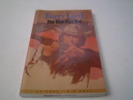 9780754047636: The Gun-Shy Kid (Large Print Western)