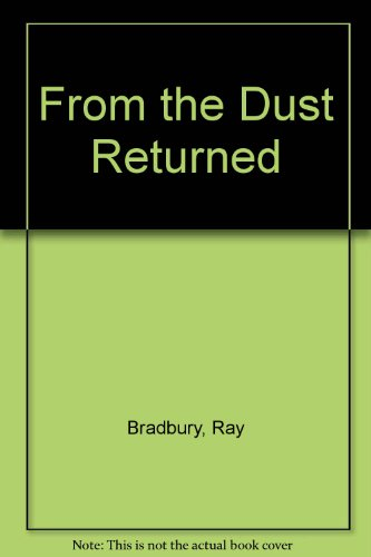 9780754049159: From the Dust Returned: A Family Remembrance