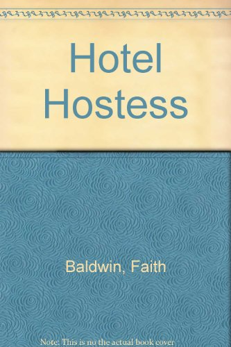 HOTEL HOSTESS (THORNDIKE GENTLE ROMANCE): FAITH BALDWIN