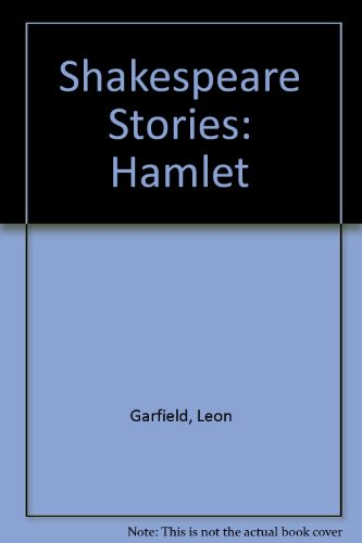 9780754050841: Hamlet: From Shakespeare Stories by Leon Garfield