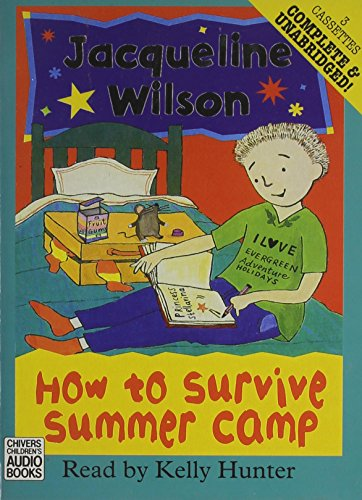 How to Survive Summer Camp (9780754051572) by Jacqueline Wilson